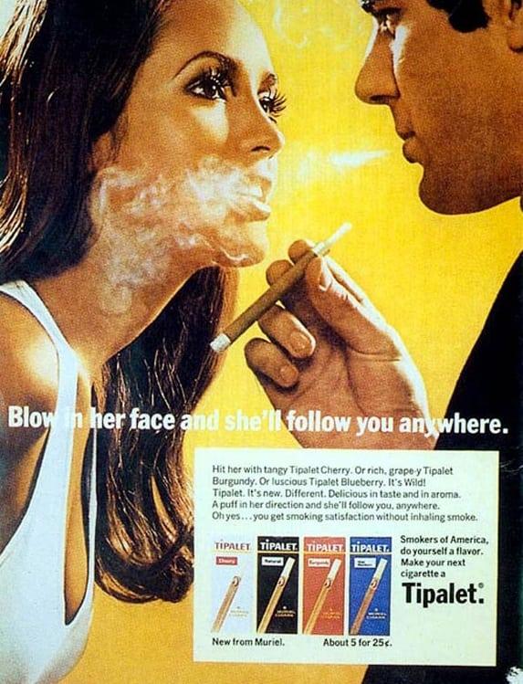 """""""Sopre no rosto dela e ela o seguirá para qualquer lugar""""... sobre a fumaça do cigarro."""