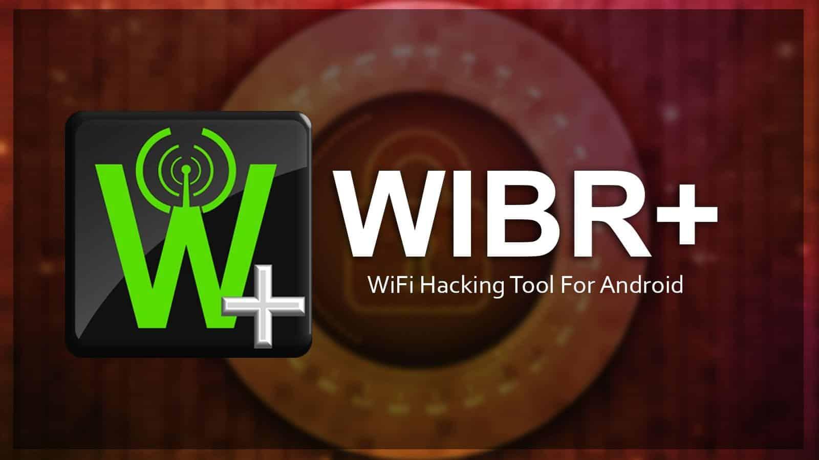 Wibr Como Usar O Aplicativo Que Descobre Senhas Wifi