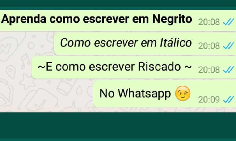 Como Escrever Em Negrito No Whatsapp E 3 Outros Destaques De Texto