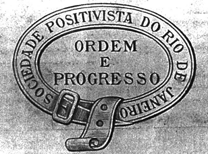 Ordem e Progresso, qual a origem e real significado do termo