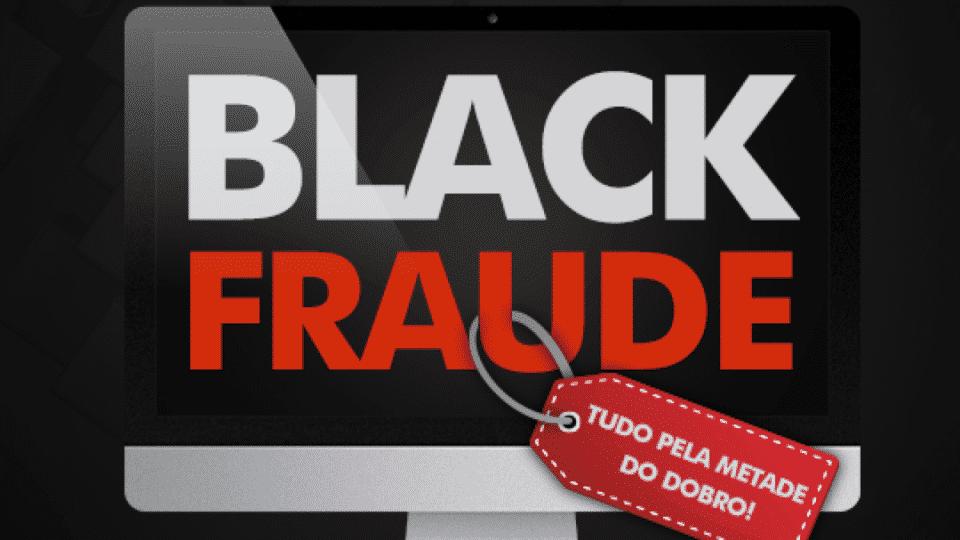 Black Fraude – Como escapar de fraudes e golpes na Black Friday