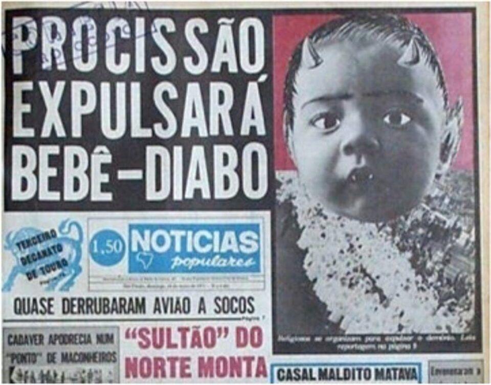 Bebê-diabo – História da criança que deixou uma geração aterrorizada