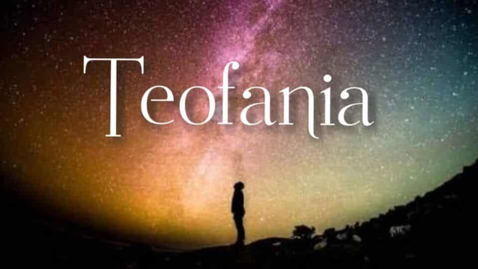 Teofania, o que é? Características e onde encontrar