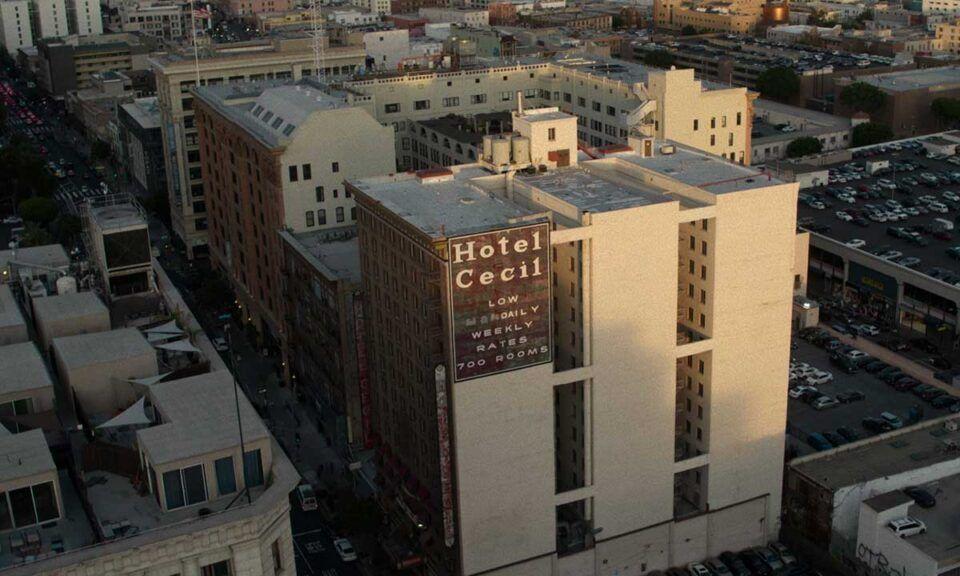 Hotel Cecil – Lar de eventos perturbadores no centro de Los Angeles