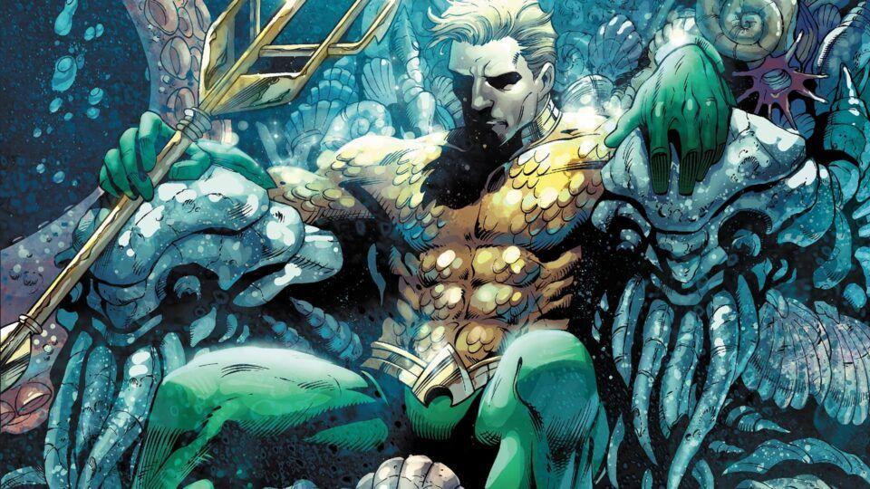 Aquaman: história e evolução do personagem nos quadrinhos